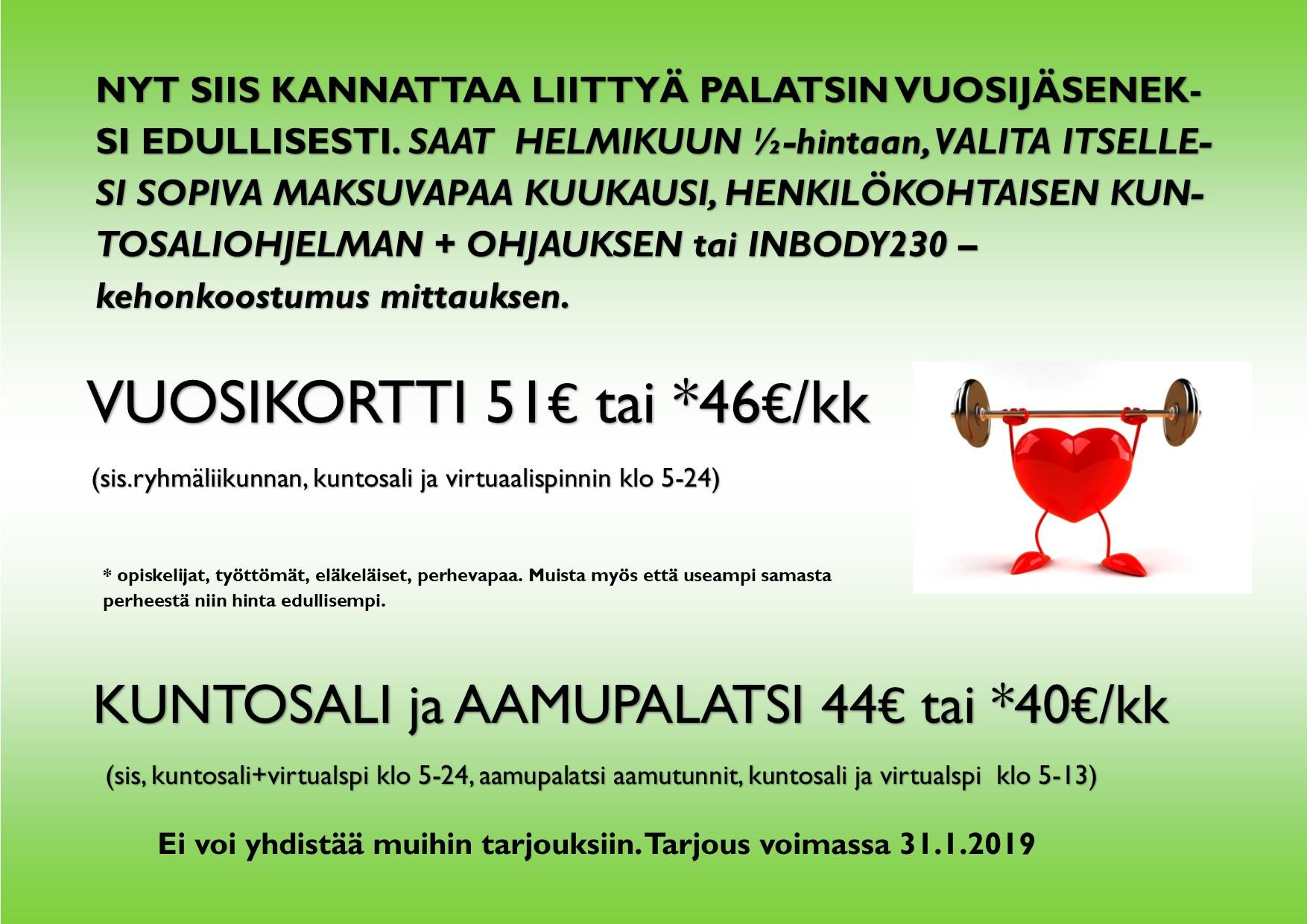 TAMMIKUUN VUOSIKORTTI KAMPANJA voimassa 31.1.2019 saakka.