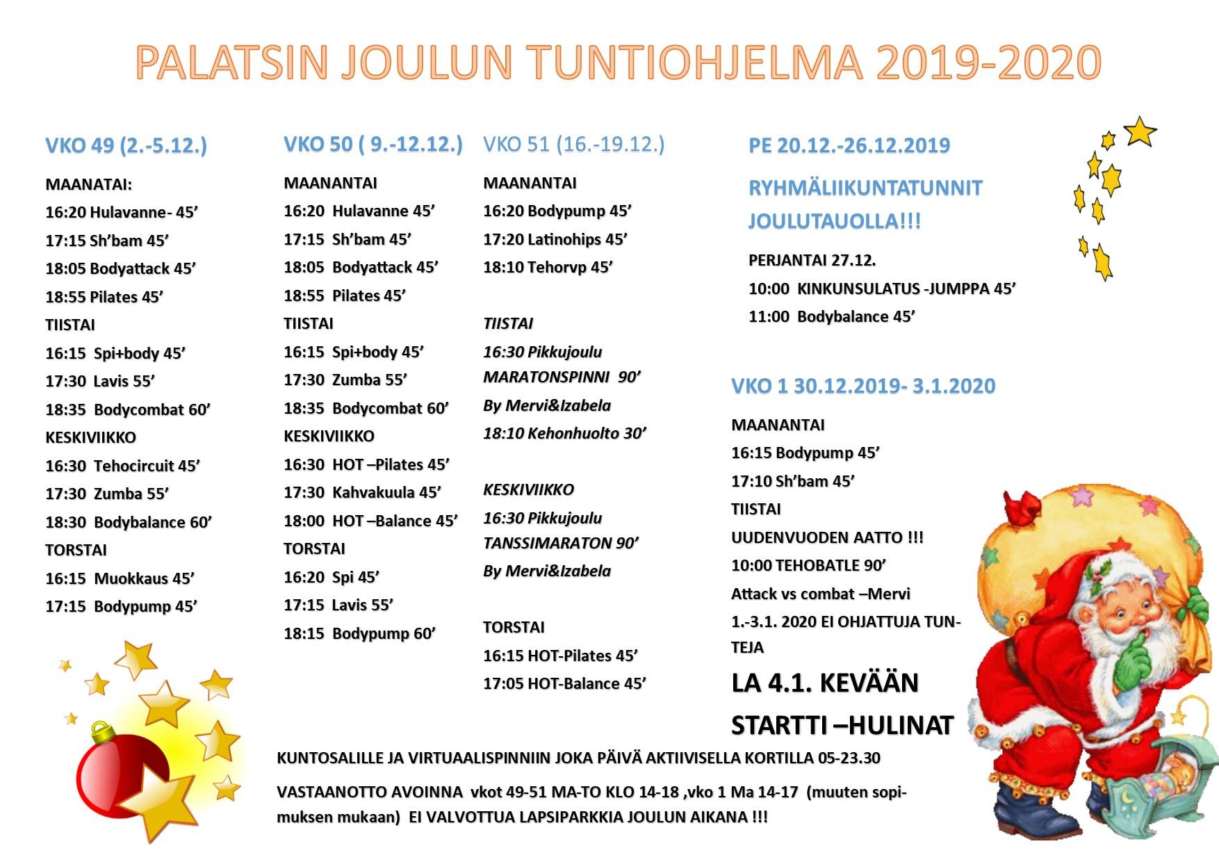 PALATSIN JOULUN RYHMÄLIIKUNTA – AIKATAULU Voimassa 2.12.2019- 5.1.2020